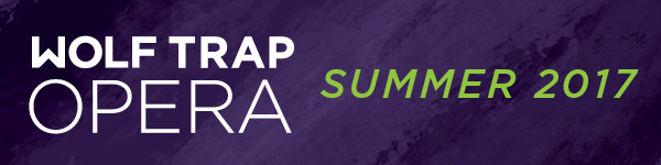 Wolf Trap Opera Summer 2017